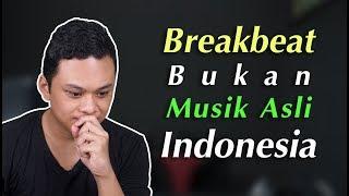 Breakbeat Yg ASLI BERBEDA Dengan Breakbeat Yg Ada Di Indonesia