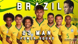 Brazil official Fifa world cup squad : 23 man Power Squad | Brasil Official Final Squad | brazil 18