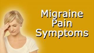 Migraine Pain Symptoms