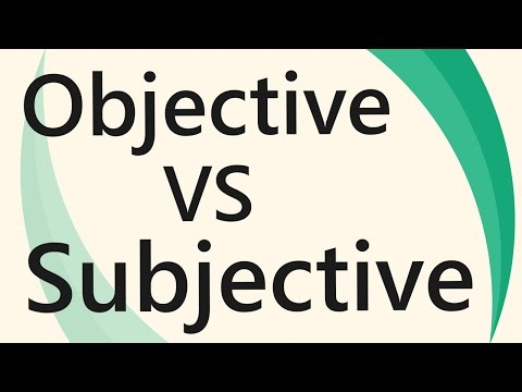 Differences between Objective and Subjective | Business Terms & videos | SimplyInfo.net