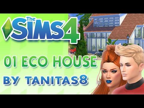 Los Sims 4 / TOUR HOUSE  / 01 ECO HOUSE by Tanitas8 ♥tesasims♥
