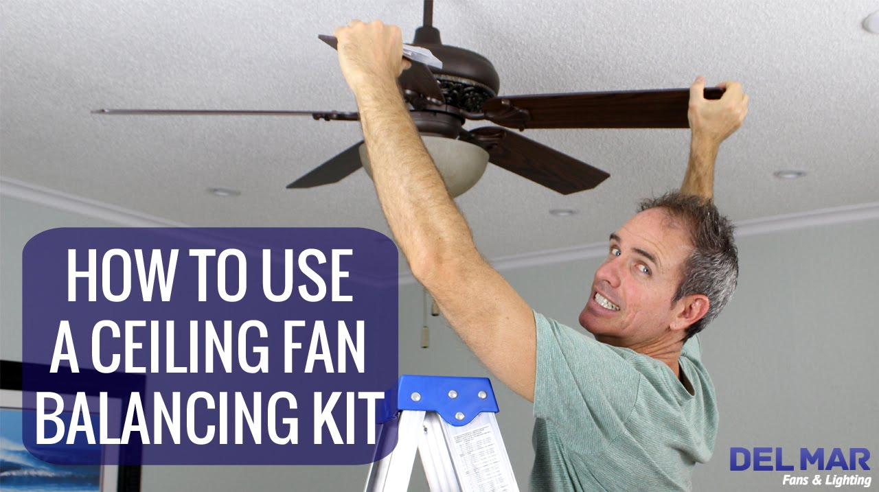 How To Use A Ceiling Fan Balancing Kit - YouTube