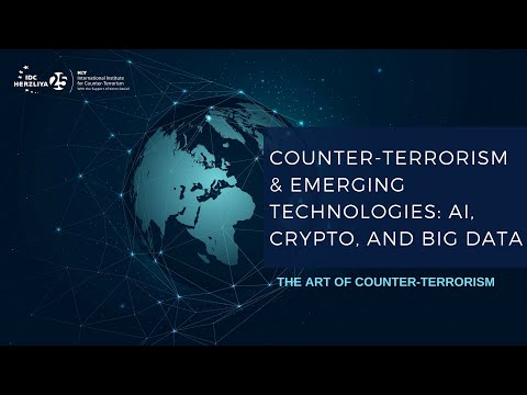 Counter Terrorism & Emerging Technologies AI, Crypto, and Big Data