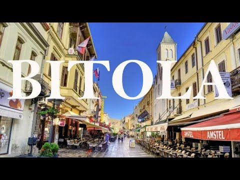 A TOUR OF BITOLA | Lovely City In North Macedonia