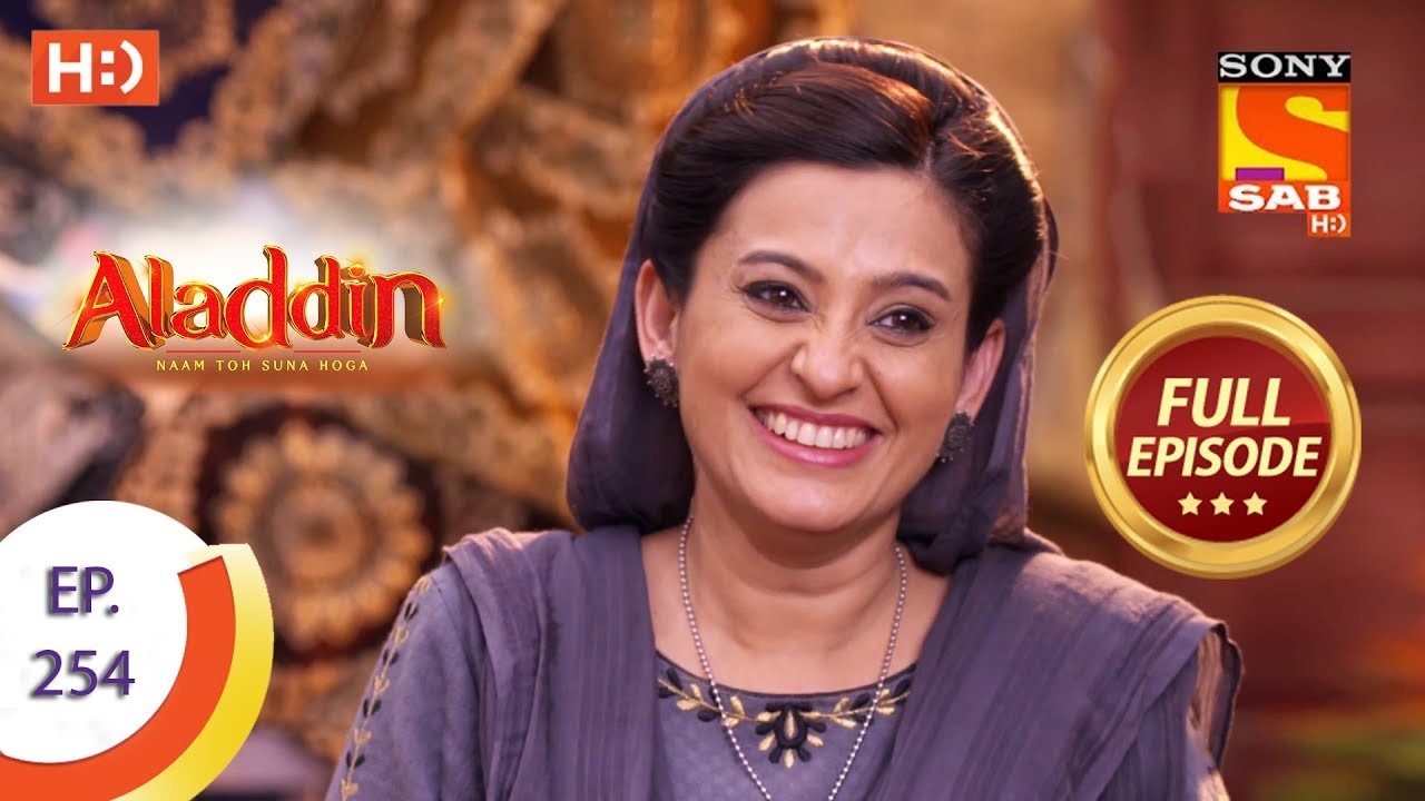 Download Aladdin - Ep 254 - Full Episode - 6th August, 2019