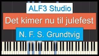 Det kimer nu til julefest - N. F. S. Grundtvig - Klaver Toturial