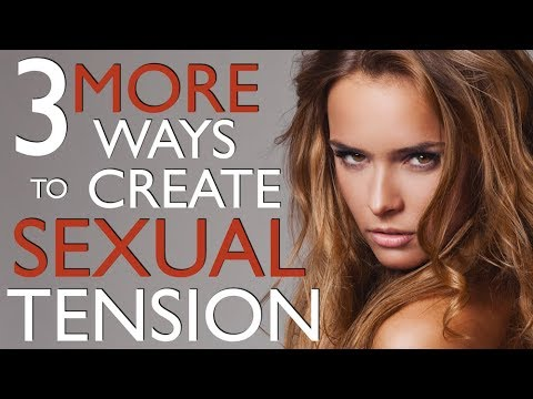 3 More Ways To Create Sexual Tension With A Girl - By Touching Her In These 3 Innocent Places!