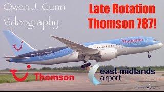 Late Rotation, Heavy Takeoff G-TUIC Thomson 787-8 @ East Midlands!!