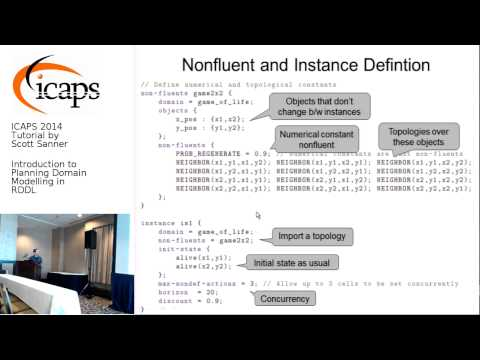 ICAPS 2014: Tutorial by Scott Sanner on Planning Domain Modeling in RDDL