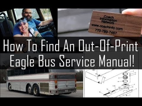 Bus Conversion: How To Find An Out-Of-Print Bus Manual!! Our Coach Bus  Service AND Parts Manuals!!