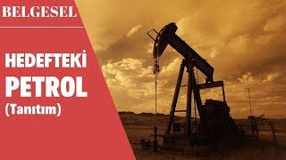 Hedefteki Petrol (SKY Turk)