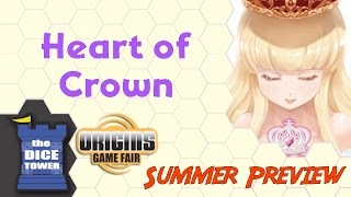Origins Summer Preview: Heart of Crown