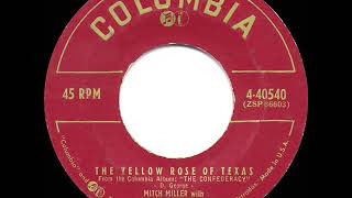 1955 HITS ARCHIVE: The Yellow Rose Of Texas - Mitch Miller (a #1 record)