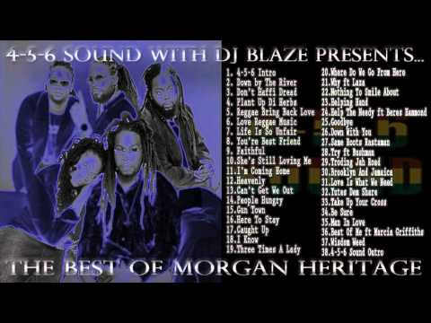 Best Of Morgan Heritage (Mixed by DJ Blaze Worldwide)