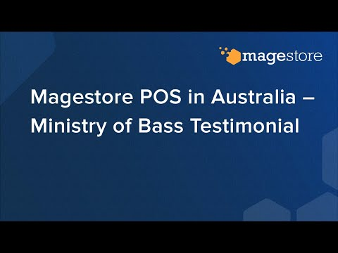 Magestore POS in Australia – Ministry of Bass Testimonial thumbnail
