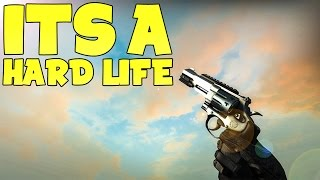 IT'S A HARD LIFE (CS:GO R8 Revolver Update)
