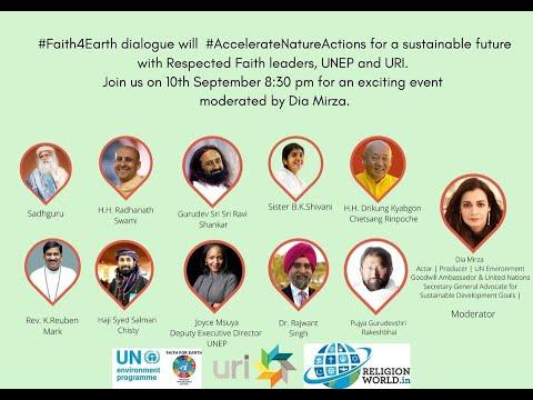 Faith 4 Earth II Indian Faith Leaders II Symposium of Indian Gurus II UNEP+URI Initiative