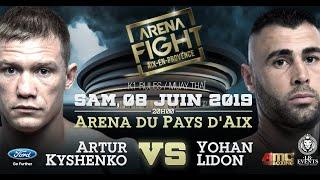 Yohan LIDON vs Artur KYSHENKO - ARENA FIGHT Championship BELT - 5X3 min 80kg
