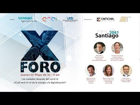 X Foro Santiago 2041: el rol de las ciudades después el covid 19