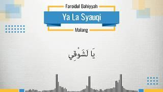 Ya La Syauqi - Faroidul Bahiyyah (Lirik)