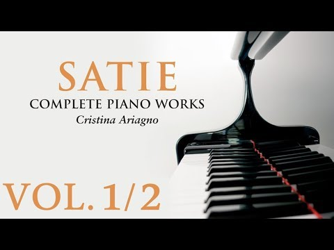 Satie: Complete Piano Works Vol.1