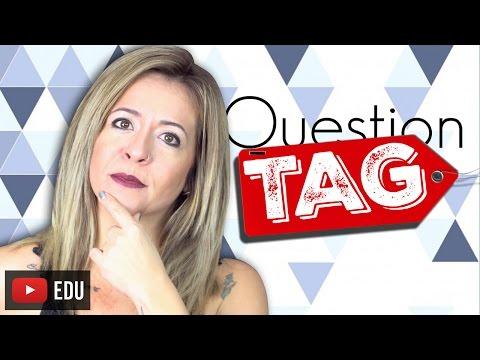 Question TAG | O Que São e Como Formulá-las