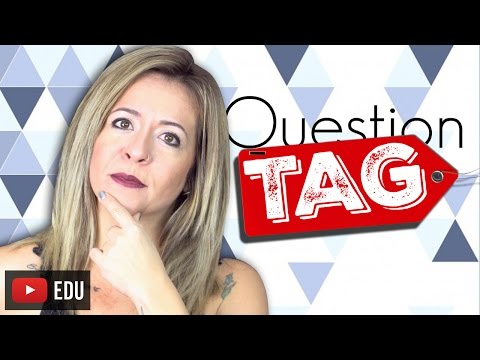 Question TAG | O Que São e Como Formulá-las