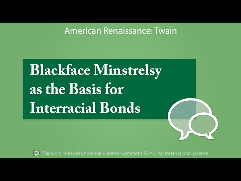 Blackface Minstrelsy as the Basis for Interracial Bonds