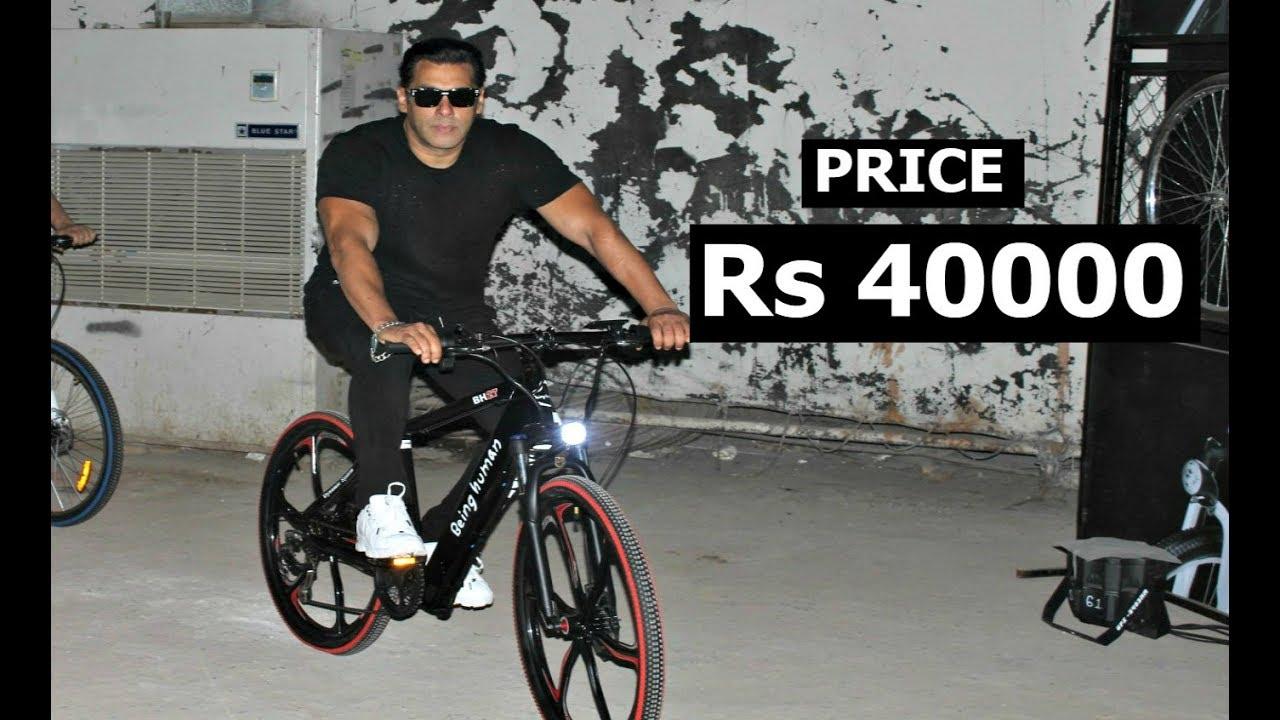 0a1b84613f5 Salman Khan Being Human Cycle Price ₹ 40,000 - YouTube