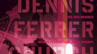 Dennis Ferrer - Church Lady (Original) [Full Length] 2007