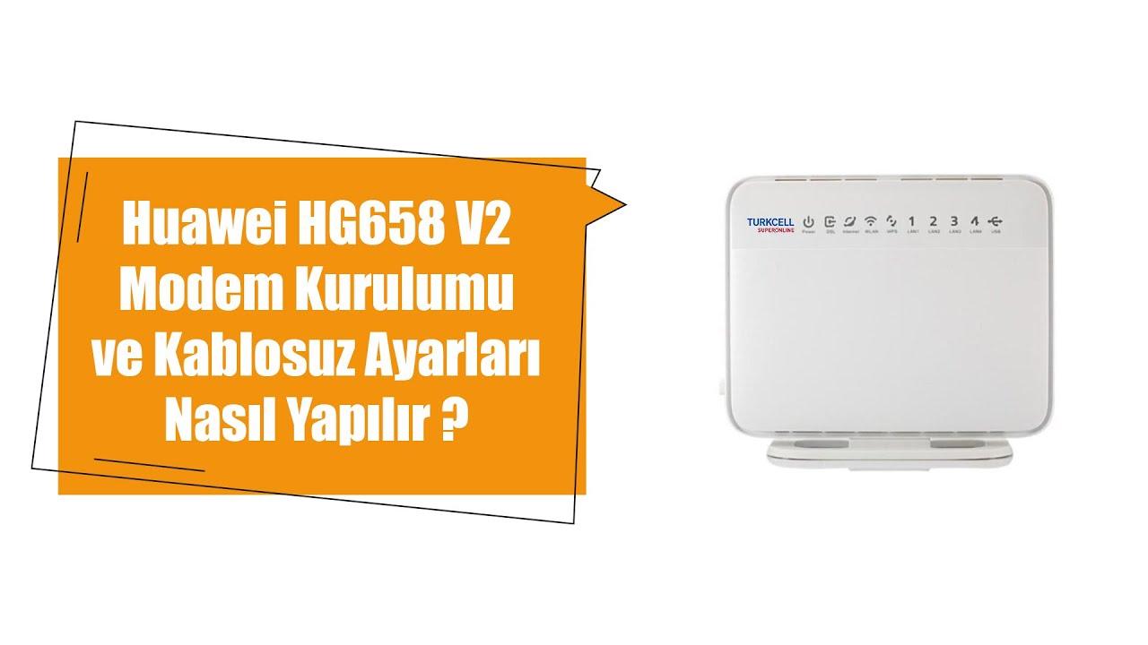 SUPERONLİNE MODEM KURULUMU ( Huawei HG658 V2 Modem Kurulumu nasıl yapılır detaylı anlatım )