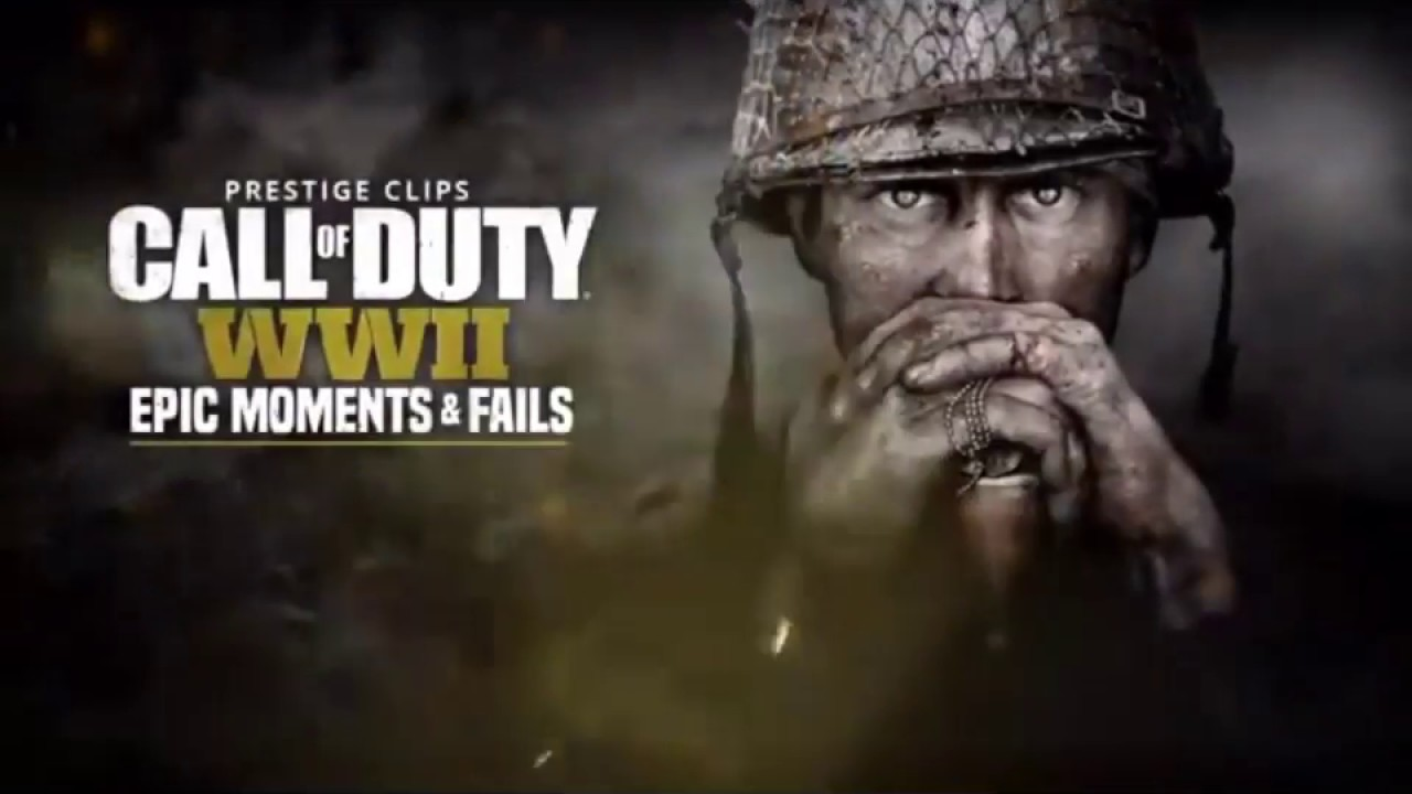 Prestige Clips Call Of Duty WWII Epic Moments & Fails #2 ...