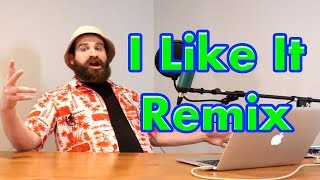 I Like It - Cardi B - Remix by a Bearded God