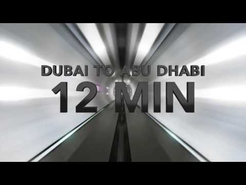 Hyper loop = Travel from Dubai to Abu Dhabi in 12 minutes
