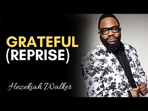 Grateful (Reprise) -