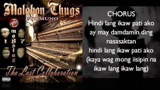 Hindi Lang Ikaw - Malabon Thugs (Tha Last Collabo album)