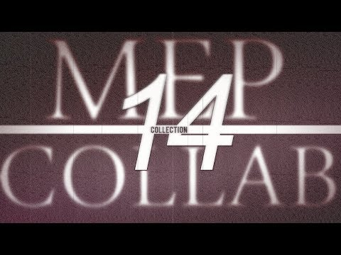 #14 MEP&COLLAB Collection • Dedications ♥