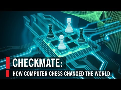 Checkmate: How Computer Chess Changed The World