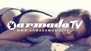Armada Music on iTunes http://itunes.com/armadamusic Follow Armada ...