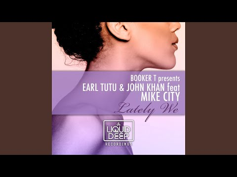 Lately We (Extended Vocal Mix)