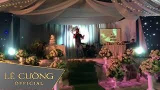 Đại gia Vũng Tàu mời Lê Cường về hát đám cưới khủng