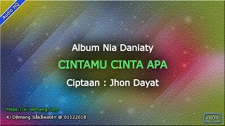 Download CINTAMU CINTA APA - ALBUM NIA DANIATY - AUDIO HQ
