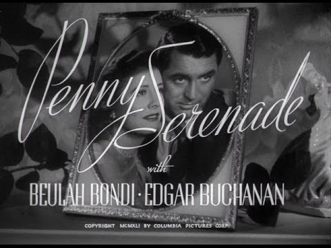 Penny Serenade (1941) - Remastered HD