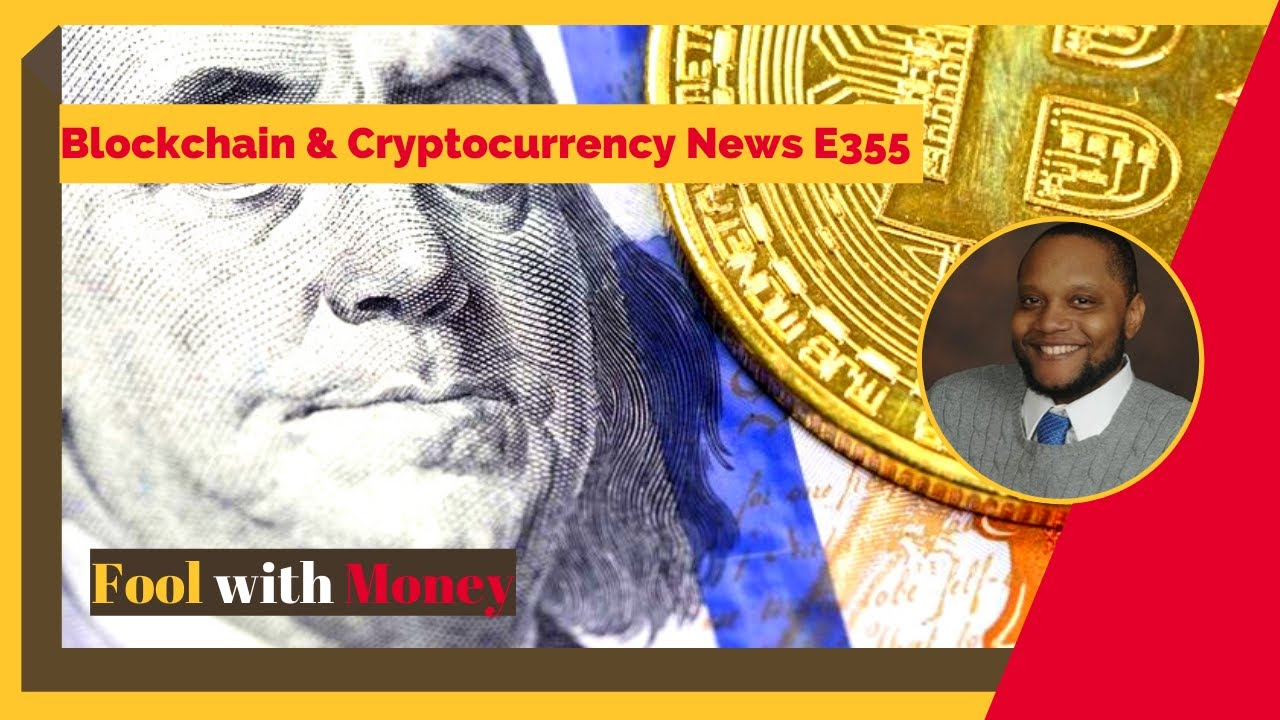 Blockchain & Cryptocurrency News E355