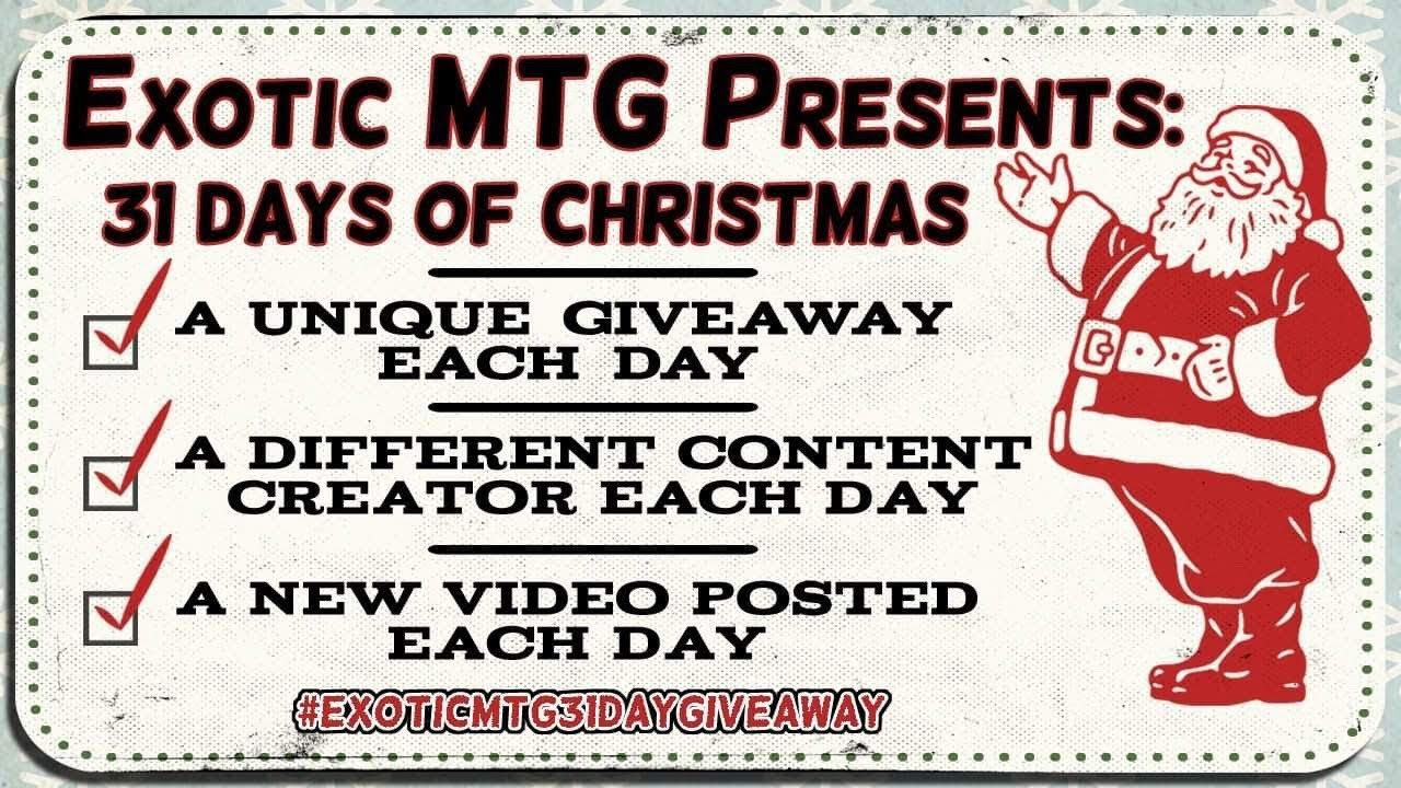 Exotic MTG Presents The 31 Days of Christmas Giveaway - 2018