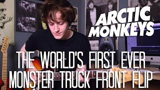 The World's First Ever Monster Truck Front Flip - Arctic Monkeys Cover