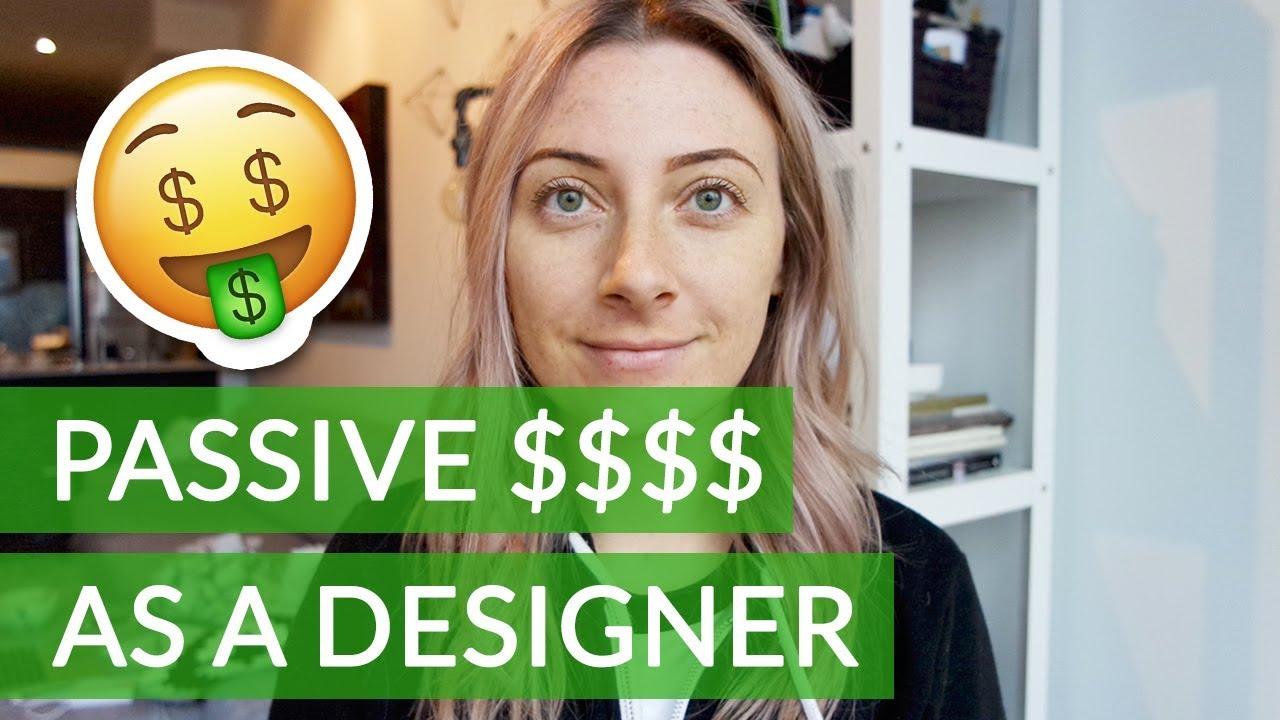 How to Make Money Online as a Designer - Passive Income