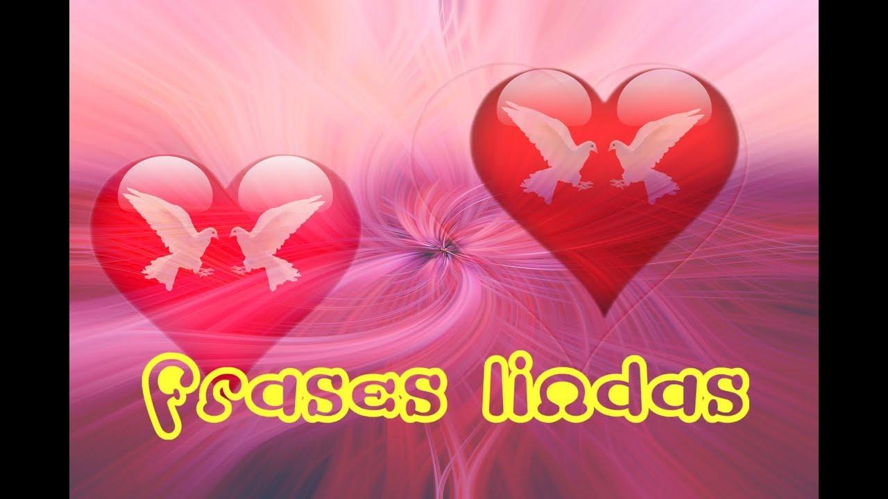 Frases Positivas Cortas De Animo Amor Y Vida Youtube