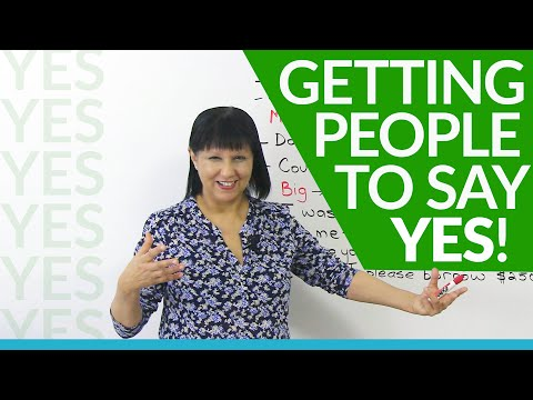 How to get people to say YES!