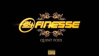 Quint Foxx - 24 Hour Finesse [Full Mixtape + Download Link]